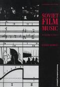 Soviet Film Music An Historical Survey