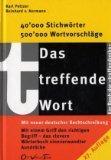 Das treffende Wort: Worterbuch sinnverwandter Ausdrucke (German Edition)