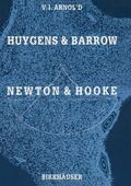 Huygens and Barrow, Newton and Hooke: Pioneers in Mathematical Analysis and Catastrophe Theo...