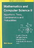 Mathematics and Computer Science II Algorithms, Trees, Combinatorics and Probabilities