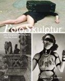 FotoSkulpur: Die Fotografie der Skulptur 1839 bis heute