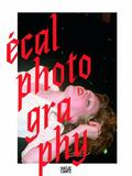 ECAL Photography (English and French Edition)