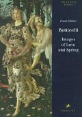 Botticelli: A Tuscan Spring - Frank Zollner - Hardcover