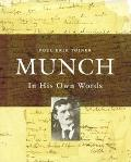 Munch: In His Own Words