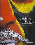 Vanishing Beauty Indigenous Body Art and Deco