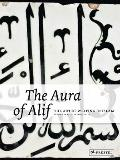 Aura of Alif : The Art of Writing in Islam