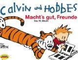 Calvin und Hobbes. Macht`s gut, Freunde.