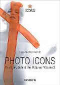 Photo Icons Ii, 1928-1991 The Story Behind the Pictures