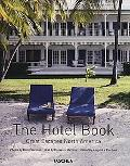 Hotel Book Great Escapes North America Great Escapes North America