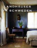 Country Houses of Sweden =: Landhauser in Schweden = Les Maisons Romantiques de Suede