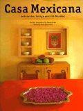 Casa Mexicana: Architektur, Design and Stil Mexikos (Evergreen Series)