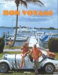 Bon Voyage An Oblique Glance at the World of Tourism