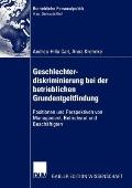 Geschlechterdiskriminierung Bei der Betrieblichen Grundentgeltfindung : Positionen und Persp...