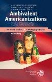 Ambivalent Americanizations : Popular and Consumer Culture in Central and Eastern Europe