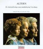 Altern: Evolutionsbiologie und medizinische Forschung (German Edition)