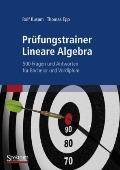Prufungstrainer Lineare Algebra: 500 Fragen Und Antworten Fur Bachelor Und Vordiplom