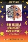 Eine bessere Geschichte unserer Welt - Band 1: Das Universum (German Edition)