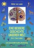 Eine bessere Geschichte unserer Welt, Band 2, Das Leben (German Edition)