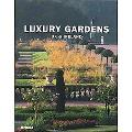 Luxury Gardens UK and Ireland