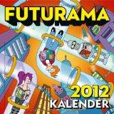 Futurama Wandkalender 2012