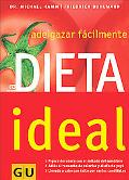 La Dieta Ideal Adelgazar Facilmente