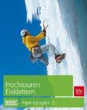 Alpin-Lehrplan 03. Hochtouren - Eisklettern