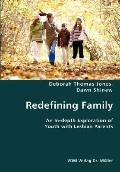 Redefining Family- an in-Depth Exploration of Youth with Lesbian Parents