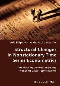 Structural Changes In Nonstationary Time Series Econometrics
