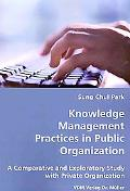 Knowledge Management Practices In Public Organization
