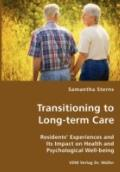 Transitioning To Long-Term Care