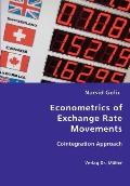 Econometrics Of Exchange Rate Movements
