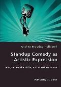 Standup Comedy As Artistic Expression