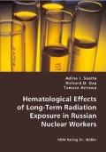 Hematological Effects of Long-Term Radiation Exposure in Russian Nuclear Workers