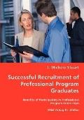 Successful Recruitment Of Professional Program Graduates