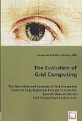 The Evolution of Grid Computing