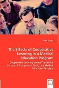 Effects of Cooperative Learning in a Medical Education Program - Cooperative Learning Versus...
