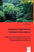 Software Ergonomics - Tailored Information