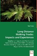 Long Distance Walking Tracks: Impacts and Experiences