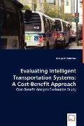 Evaluating Intelligent Transportation Systems