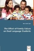 The Effect of Family Values on Dual Language Students