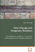 Time Change And Imaginary Numbers