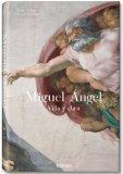 Miguel Angel: vida y obra