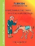 Anatolian Folk Tales - Anatolische Erzahlungen