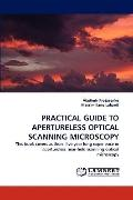 Practical Guide to Apertureless Optical Scanning Microscopy