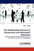 Relationship Between It Governance and Business/It Alignment