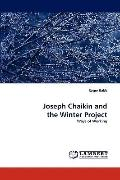 Joseph Chaikin and the Winter Project: Ways of Working