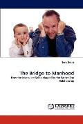 Bridge to Manhood
