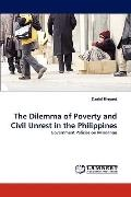 Dilemma of Poverty and Civil Unrest in the Philippines