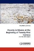 Poverty in Mexico at the Beginning of Twenty-First Century