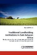Traditional Landholding Institutions in Sub-Saharan Afric